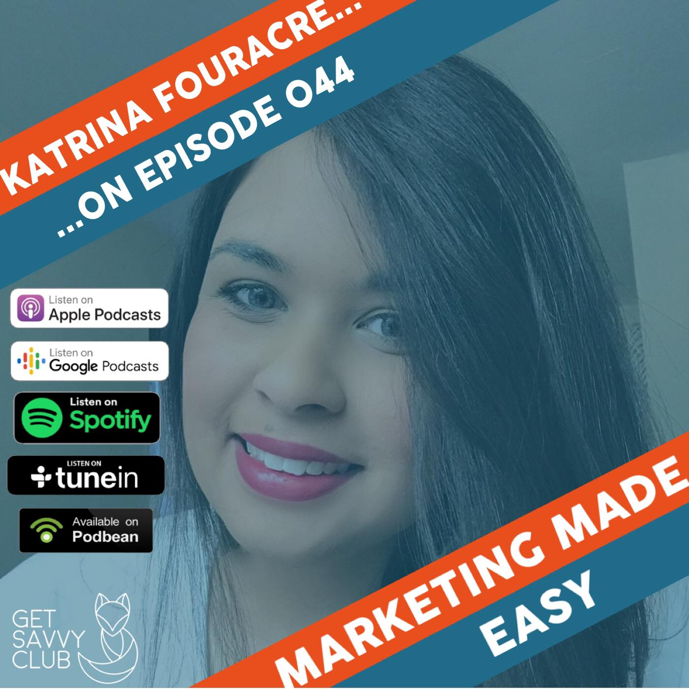 Advert for Marketing Made Easy podcast interview with Katrina Fouracre on what your website should do